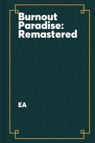 Burnout Paradise remastered.