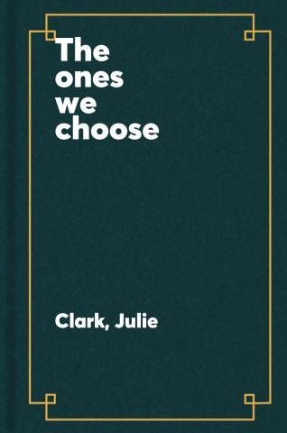 Ones we choose