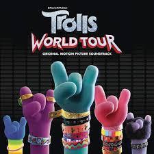 Trolls world tour : original motion picture soundtrack.