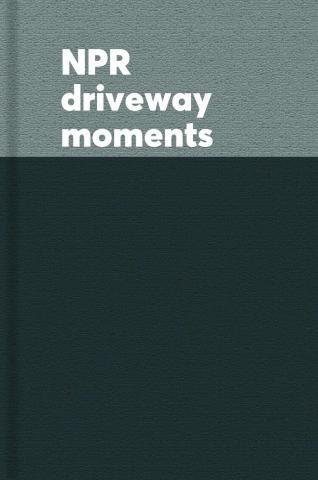 NPR driveway moments : radio stories that won