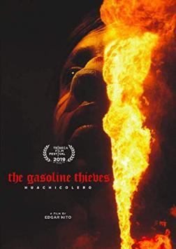 The gasoline thieves = Huachicolero