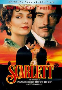 Scarlett : [based on the sequel to Margaret Mitchell's Gone with the wind by Alexandra Ripley].
