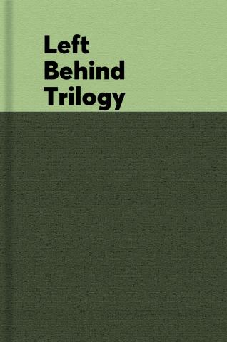 Left behind trilogy