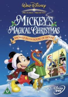 Mickey's magical Christmas. Snowed in at the House of Mouse