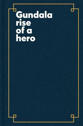 Gundala : rise of a hero.