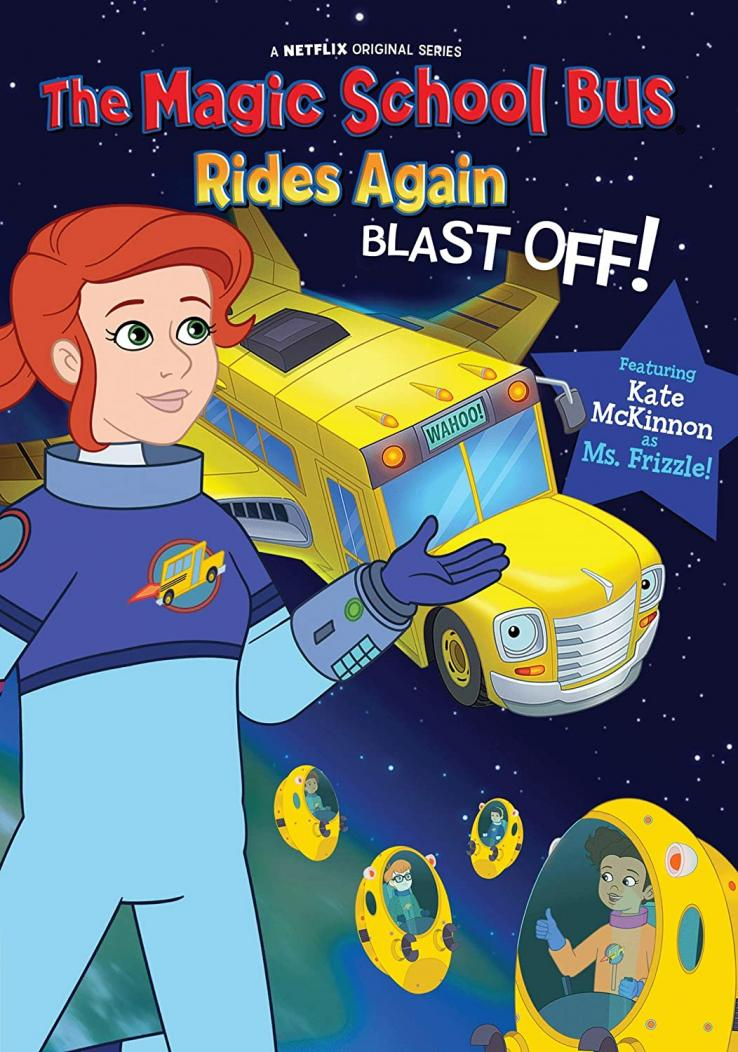 The magic school bus rides again : Blast off
