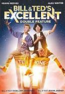 Bill & Ted's excellent double feature ; Bill & Ted's excellent adventure ; Bill & Ted's bogus journey