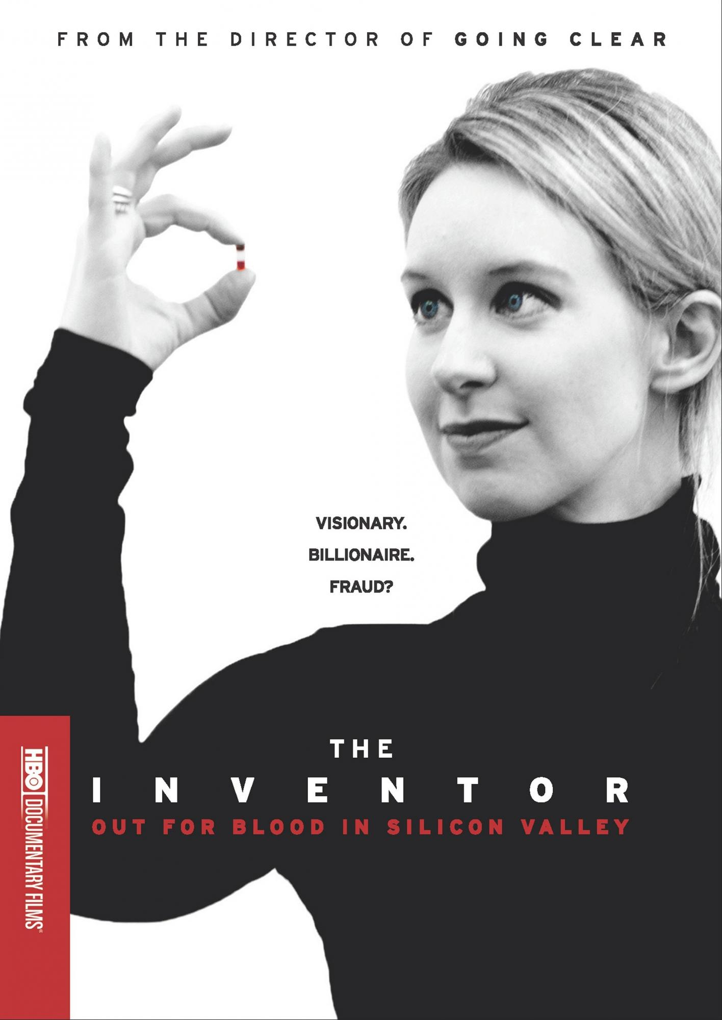 The inventor : out for blood in Silicon Valley