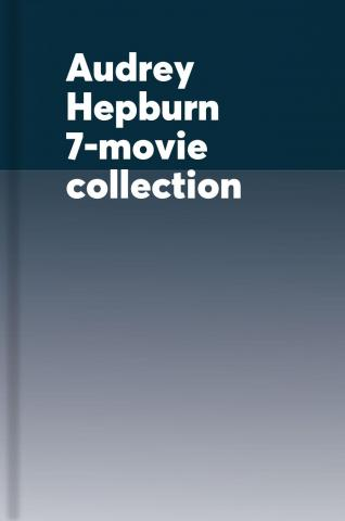 Audrey Hepburn 7-movie collection.