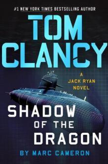 Tom Clancy : shadow of the dragon