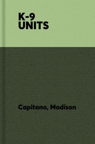 K-9 UNITS.