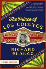 The prince of Los Cocuyos : a Miami childhood