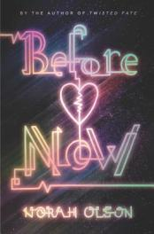 Before now : a novel