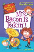 Mrs. Bacon is fakin'!