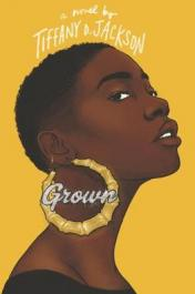 Grown : a novel