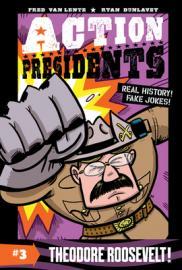 Theodore Roosevelt!