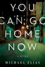 You can go home now : a novel