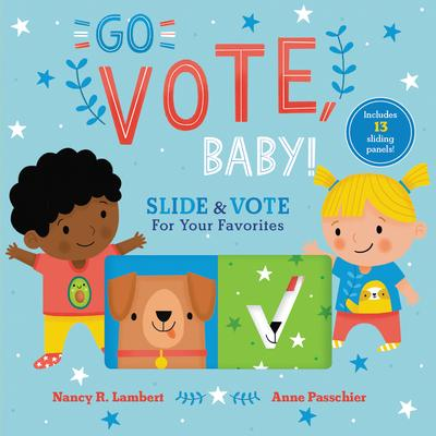 Go vote, baby! : slide & vote for your favorites