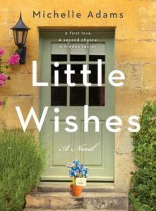 Little wishes : a novel