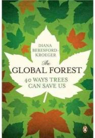 The global forest : forty ways trees can save us