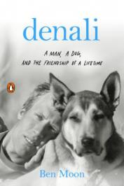 Denali : a man, a dog, and the friendship of a lifetime