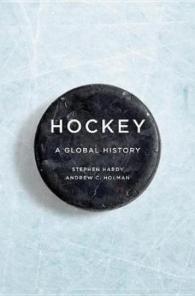 Hockey: A Global History