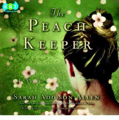 The peach keeper : [a novel]