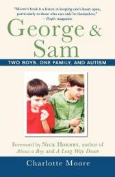 George & Sam : two boys, one family, and autism