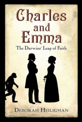 Charles and Emma : the Darwins' leap of faith [Book Group Kit]