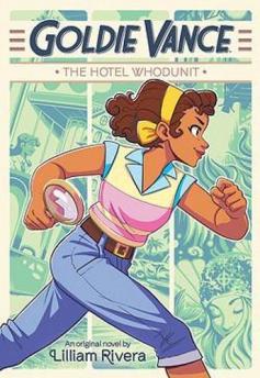 Goldie Vance : the hotel whodunit : an original novel