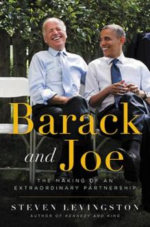 Barack and Joe : the making of an extraordinary partnership