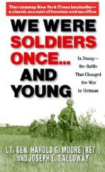 We were soldiers once-- and young : Ia Drang, the battle that changed the war in Vietnam