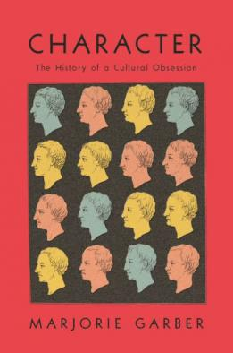 Character : the history of a cultural obsession