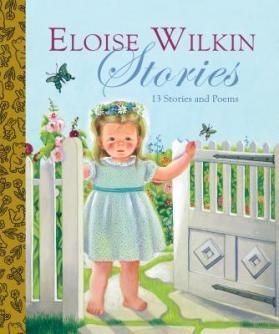 Eloise Wilkin stories.