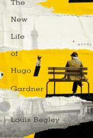 The new life of Hugo Gardner : a novel