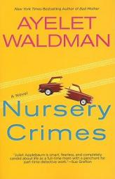 Nursery crimes : a mommy-track mystery