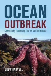 Ocean outbreak : confronting the rising tide of marine disease