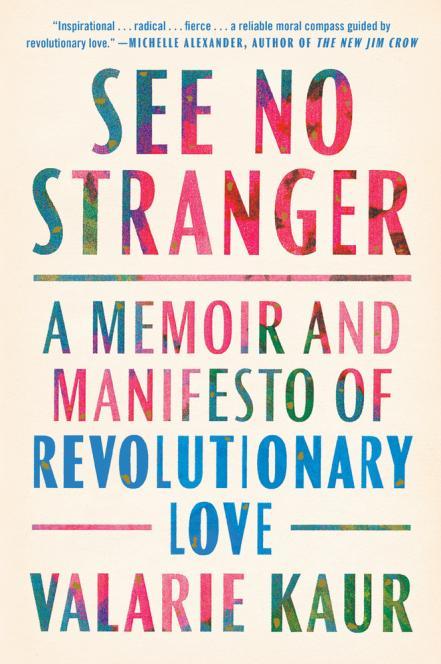 See no stranger : a memoir and manifesto of revolutionary love