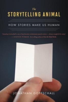 The storytelling animal : how stories make us human.