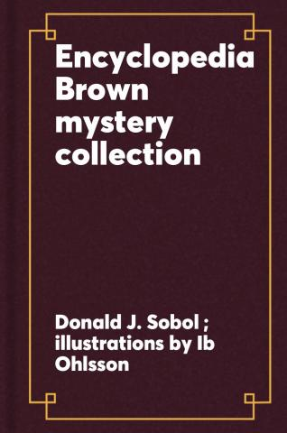 Encyclopedia Brown mystery collection