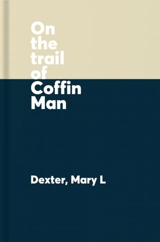 On the trail of Coffin Man : researching 19th Century gravestone carvers of Central New York State