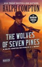Wolves of seven pines : A Ralph Compton Western