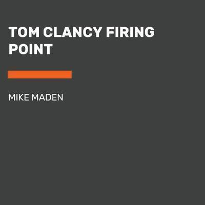 Tom Clancy. Firing point