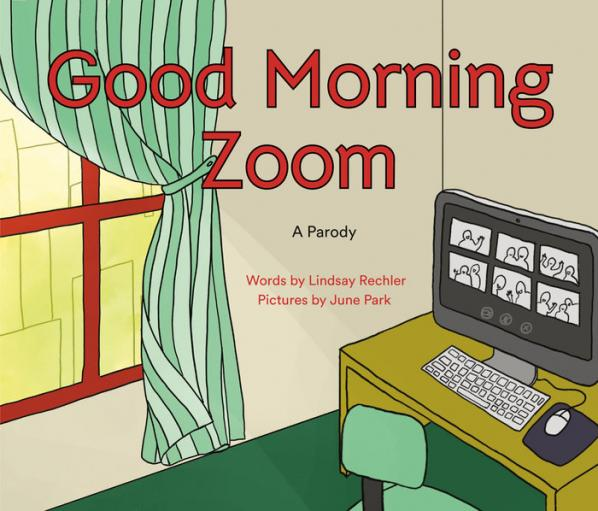 Good morning Zoom : a Goodnight Moon parody