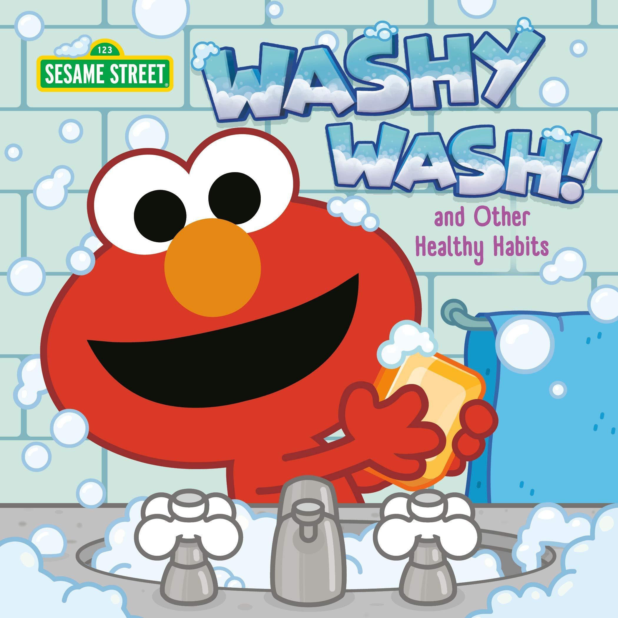 Washy wash! and other healthy habits
