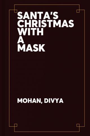 Santa's Christmas with a mask