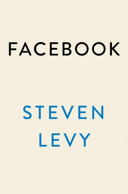 Facebook : the inside story