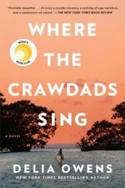 Where the crawdads sing [Book Group Kit]
