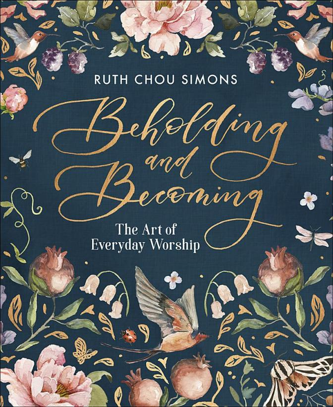 Beholding and becoming : the art of everyday worship