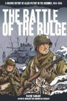 Battle of the Bulge: a graphic history of allied victory in the Ardennes, 1944-1945